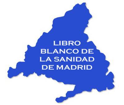 Presentación del Libro Blanco de la Sanidad Madrileña