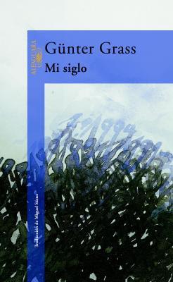 Mi siglo, de Günter Grass